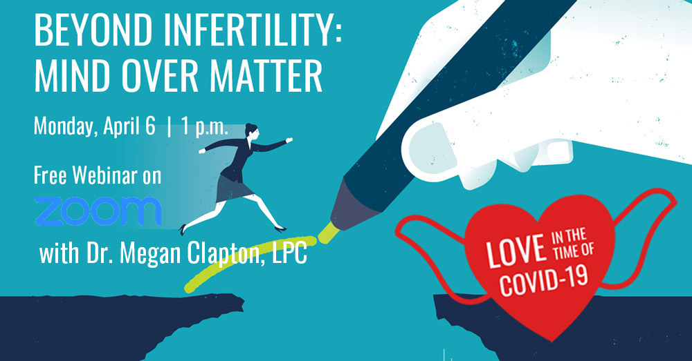 Beyond Infertility: Mind Over Matter Webinar