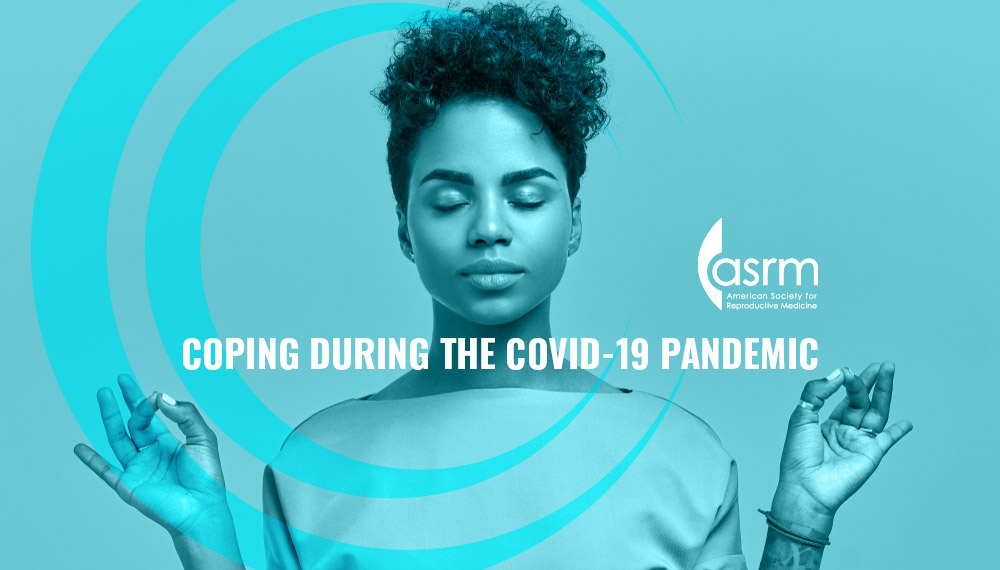 Coping During the COVID-19 Pandemic